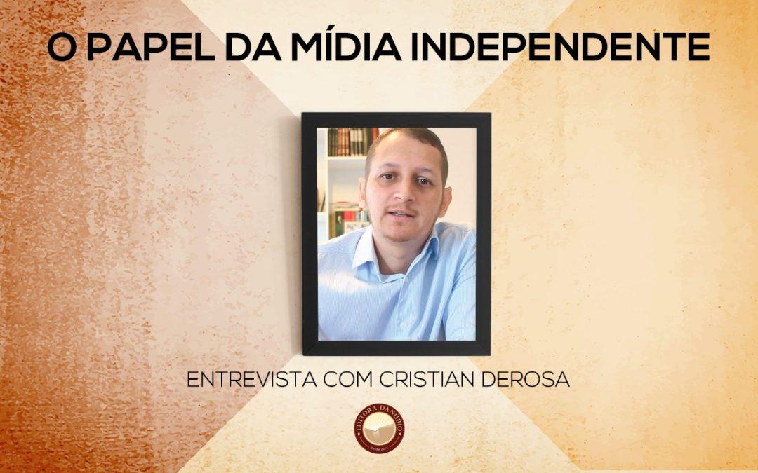 O Papel da Mídia Independente